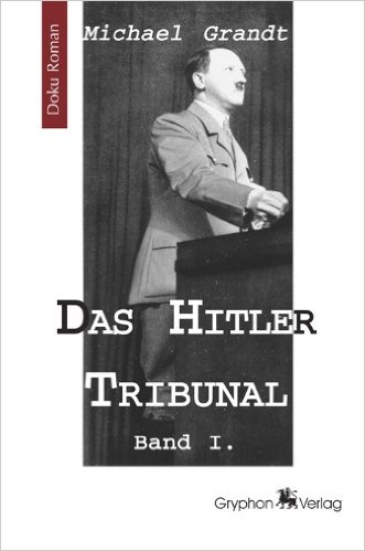 DAS HITLER TRIBUNAL 1 ISBN 978-3937800998