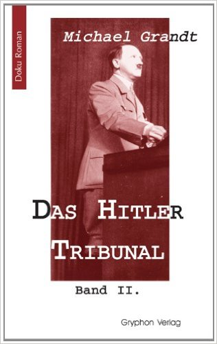 DAS HITLER TRIBUNAL 2 ISBN 978-3937800981