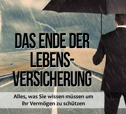 Das Ende der Lebensversicherung ISBN: 978-3-89879-991-1