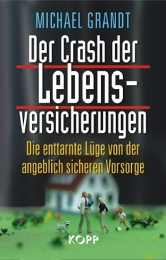 Der Crash der Lebensversicherungen ISBN 978-3938516973
