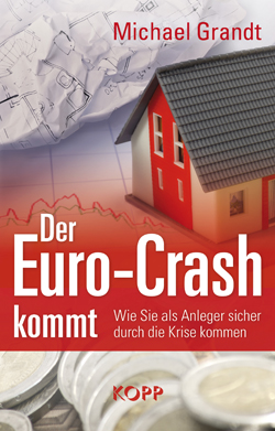 Der Eurocrash kommt ISBN 978-3864450235