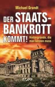 Der Staatsbankrott kommt ISBN 978-3942016254