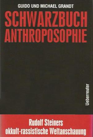 SCHWARZBUCH ANTHROPOSOPHIE ISBN 978-3800036-51-6
