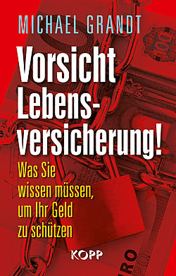 Vorsicht Lebensversicherung ISBN 978-3864450464