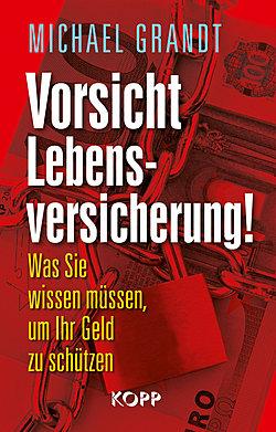 Vorsicht Lebensversicherung ISBN-9783864450464