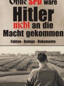 Ohne-SPD-waere-Hitler-nicht-an-die-Macht-gekommen