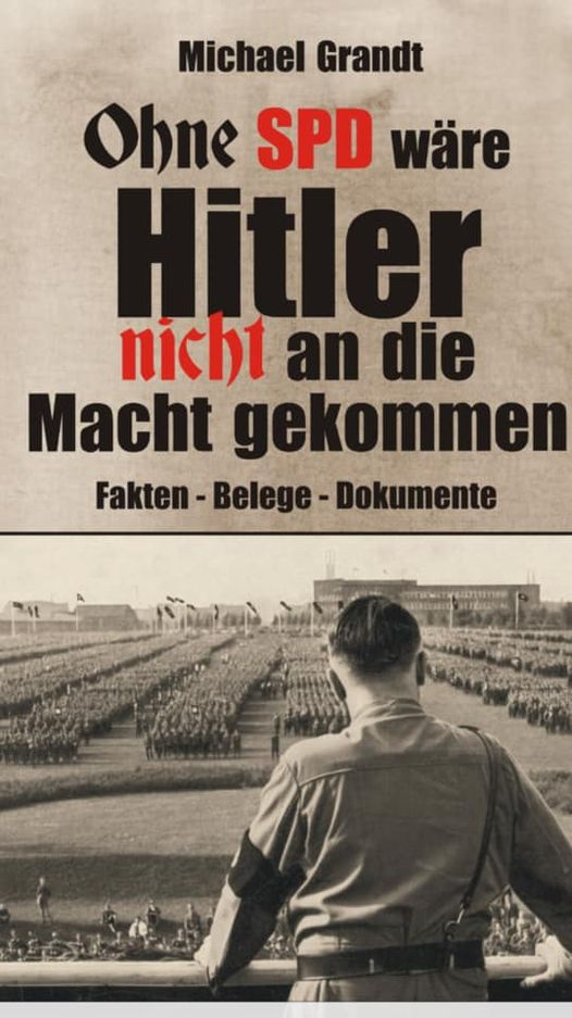 Ohne SPD wäre Hitler nicht an die Macht gekommen
